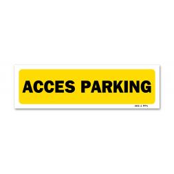 """Panneau indication """"accès parking"""""""