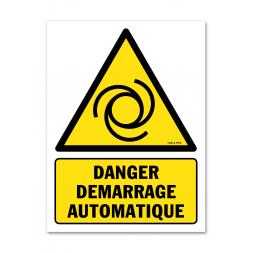 Panneau danger picto démarrage automatique