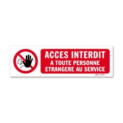 """Panneau avertissement picto """"accès interdit personne étrangère"""""""