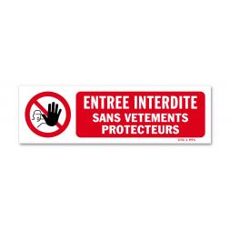 """Panneau avertissement picto """"entrée interdite sans vêtements protecteurs"""""""