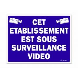 """Panneau signalisation """"établissement sous surveillance video"""""""